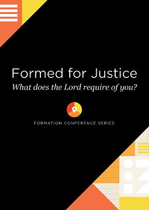 Formed for Justice Conference