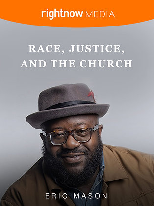 Race, Justice & The Church