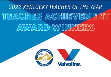2022 Kentucky Teacher Achievement Awards Representatives