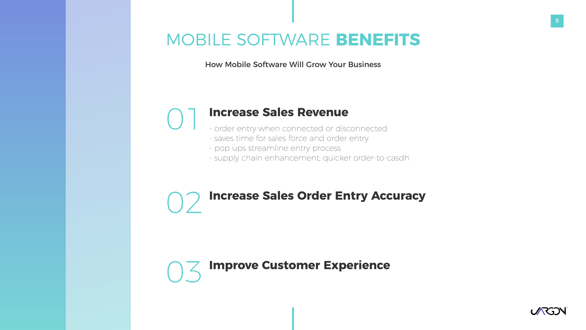 Mobile Software Benefits