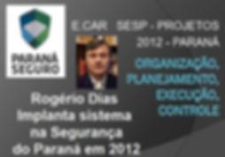 Rogério_Dias_implnata_e.car_SESP.JPG