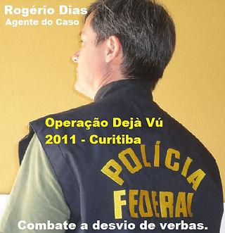 Rogério Dias Operação Dejà Vú.jpg