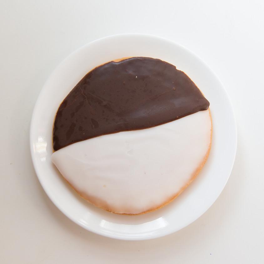 Black & White Cookies ~ 3:30 pm
