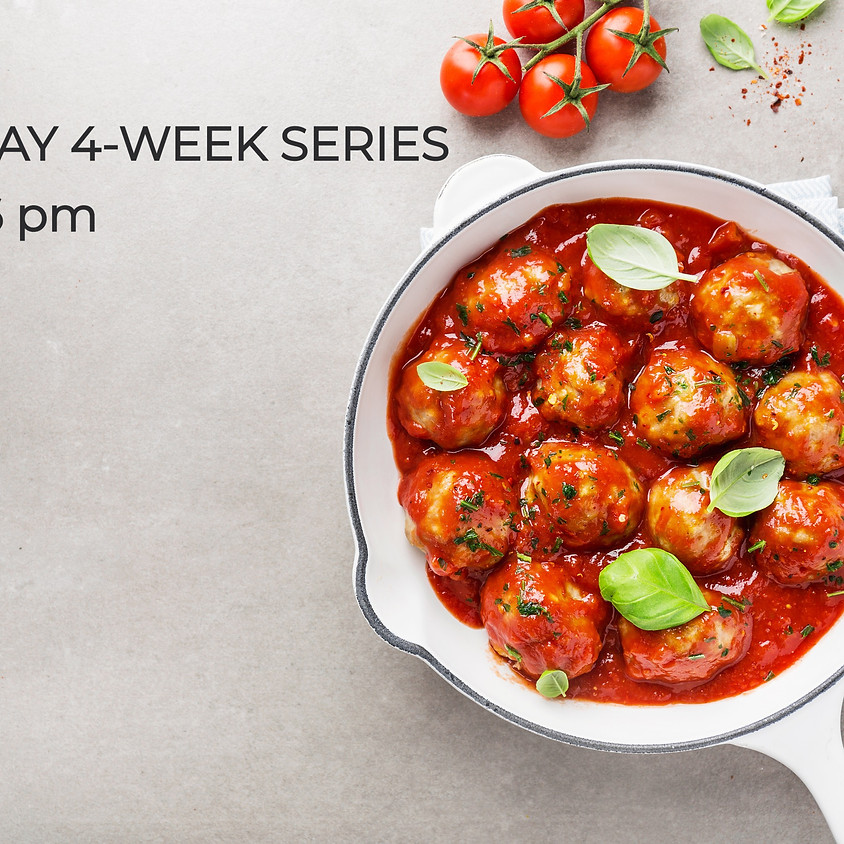 TUESDAY Cooking Series ~ 4:30 PM