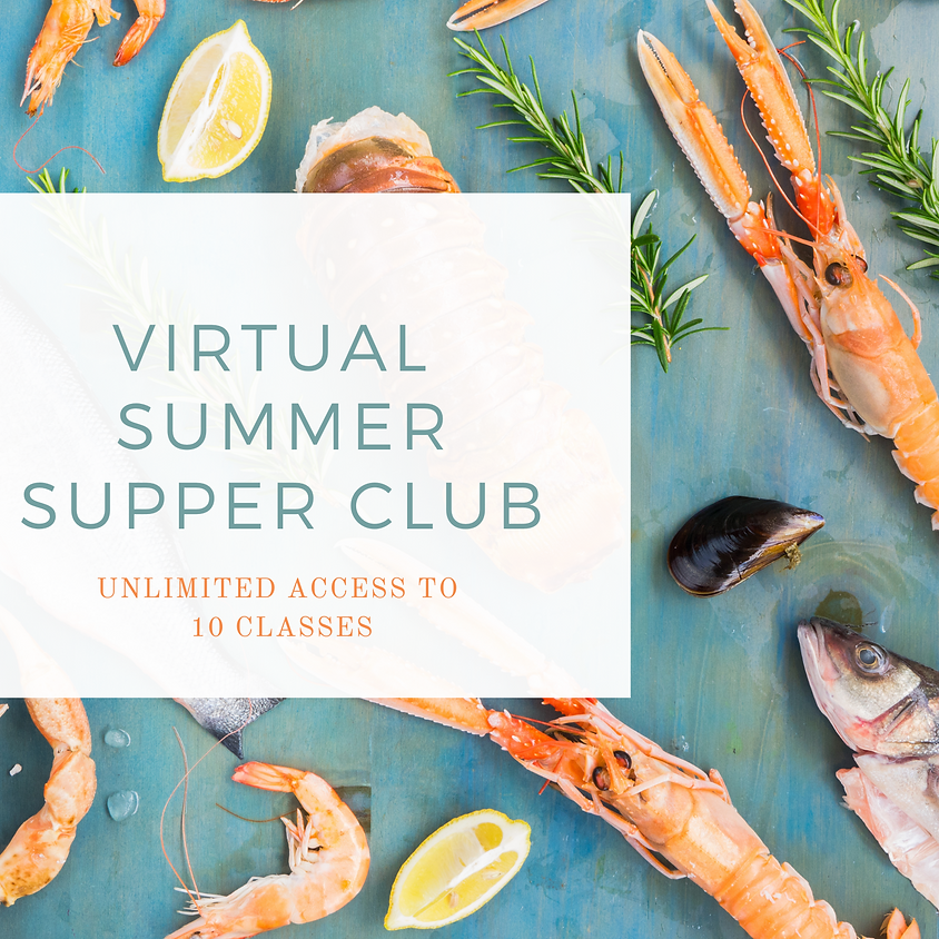 Virtual Summer Supper Club UNLIMITED PASS