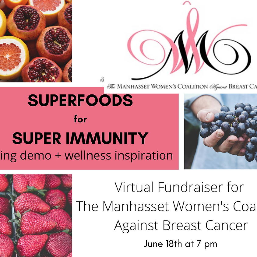 Superfoods for Super Immunity Fundraiser ~ 7 pm