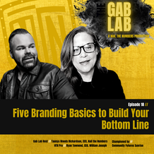 Episode 18 // Three Brilliant Branding Insights to Build Your Bottom Line