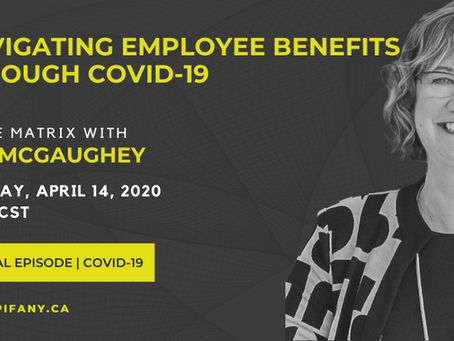 NAVIGATING EMPLOYEE BENEFITS DURING COVID-19
