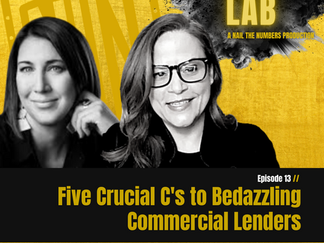 Episode 13 // Five Crucial C's to Bedazzle Commercial Lenders