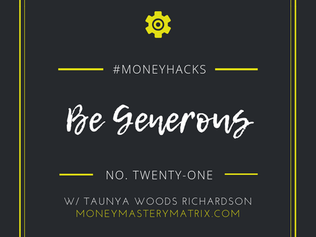 #MoneyHack No. 21 | Be Generous