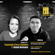 Episode 26 // Financially Fierce Founder: Kendal Netmaker
