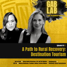 Episode 16 // A Path to Rural Recovery: Destination Tourism