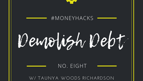#MoneyHack No.8 | Demolish Debt