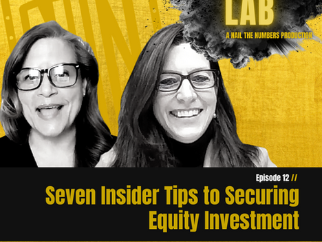 Episode 12 // Seven Insider Tips to Securing Equity Investment