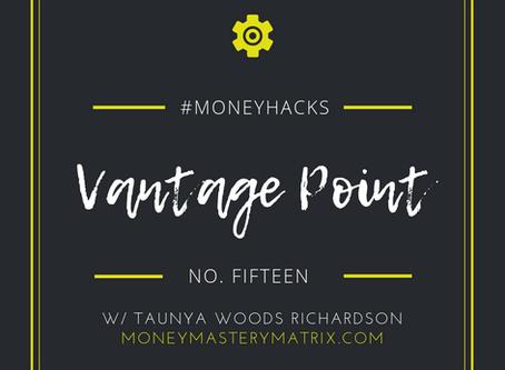 #MoneyHack No. 15 | Vantage Point