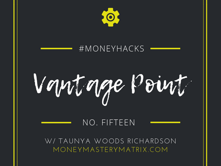 #MoneyHack No. 15 | Vantage Point