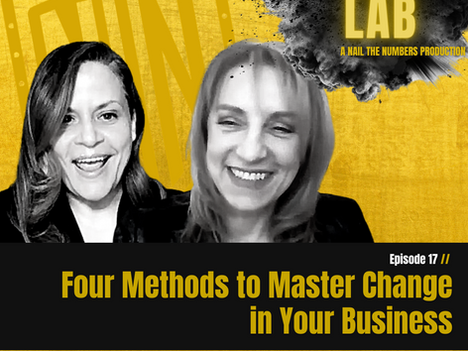 Episode 17 // Four Methods to Master Change in Your Business