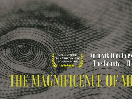 THE MAGNIFICENCE OF MONEY