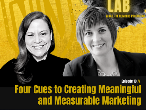 Episode 19 // Four Cues to Creating a Meaningful and Measurable Marketing Campaign