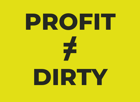 Profit: It's Not A Dirty Word