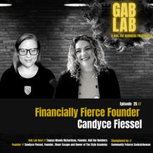 Episode 25 // Financially Fierce Founder: Candyce Fiessel