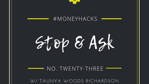 #MoneyHack No. 23 | Stop & Ask