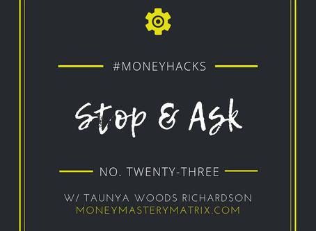 #MoneyHack No. 23 | Stop & Ask