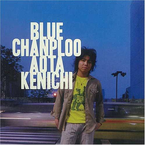 BLUE CHANPLOO / 青田ケンイチ
