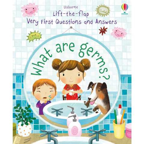Usborne Lift-The-Flap Very First Questions & Answers: What Are Germs?