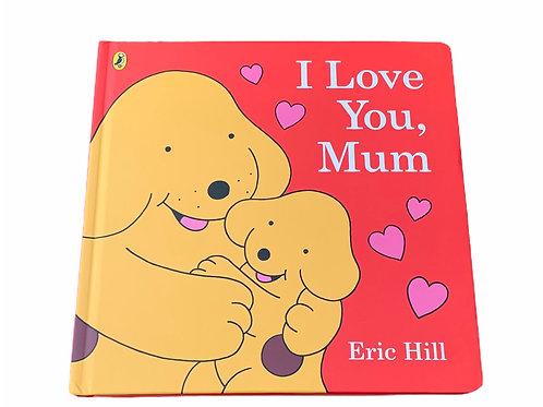 Spot - I Love You Mum