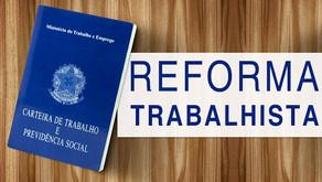 Conheça as principais mudanças propostas da Reforma Trabalhista