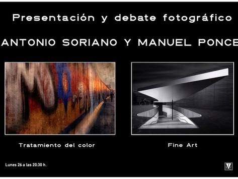 Presentación y Debate. Manuel Ponce y Antonio Soriano.
