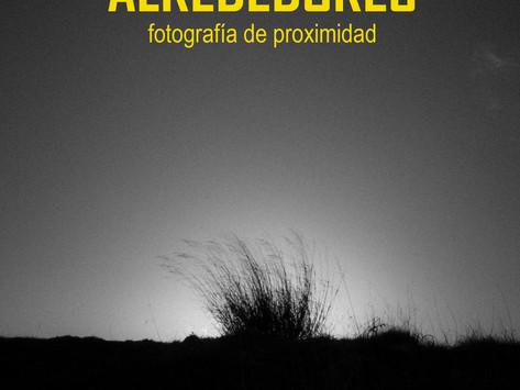 ALREDEDORES - Fotografías de proximidad.