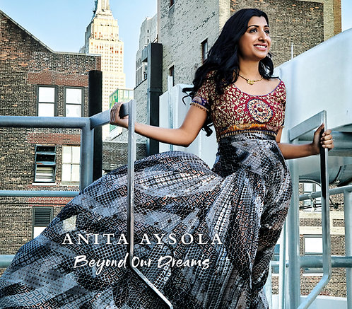 Beyond Our Dreams CD - Anita Aysola