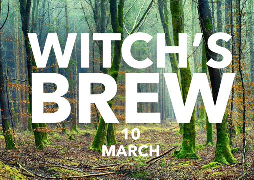 Witch's Brew! 10 March 2018