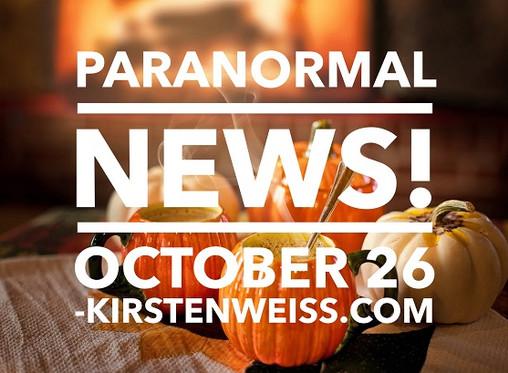 Paranormal News! 26 October