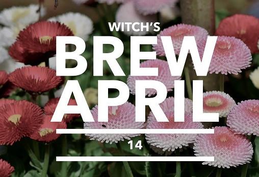 Witch's Brew! 14 April 2018