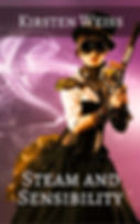 Steam and Sensibility, a steampunk mystery novel
