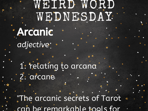 Weird Word of the Day: Arcanic