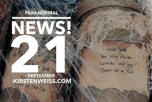 Paranormal News! 21 September