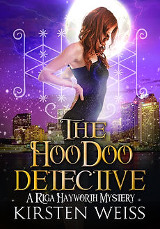 The Hoodoo Detective, an urban fantasy paranormal mystery in the Riga Hayworth series, featuring a complicated woman sleuth