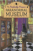 The Perfectly Proper Paranormal Museum, a funny cozy mystery from the Paranormal Museum series of mystery novels