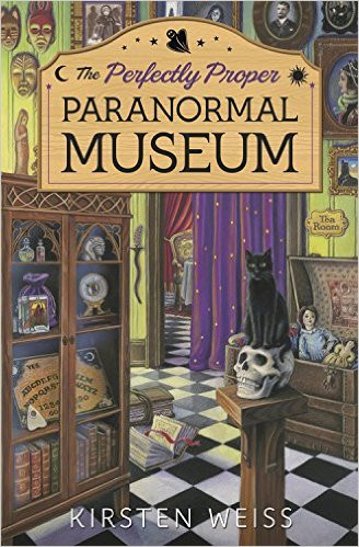 The perfectly proper paranormal museum cozy mystery series by Kirsten Weiss