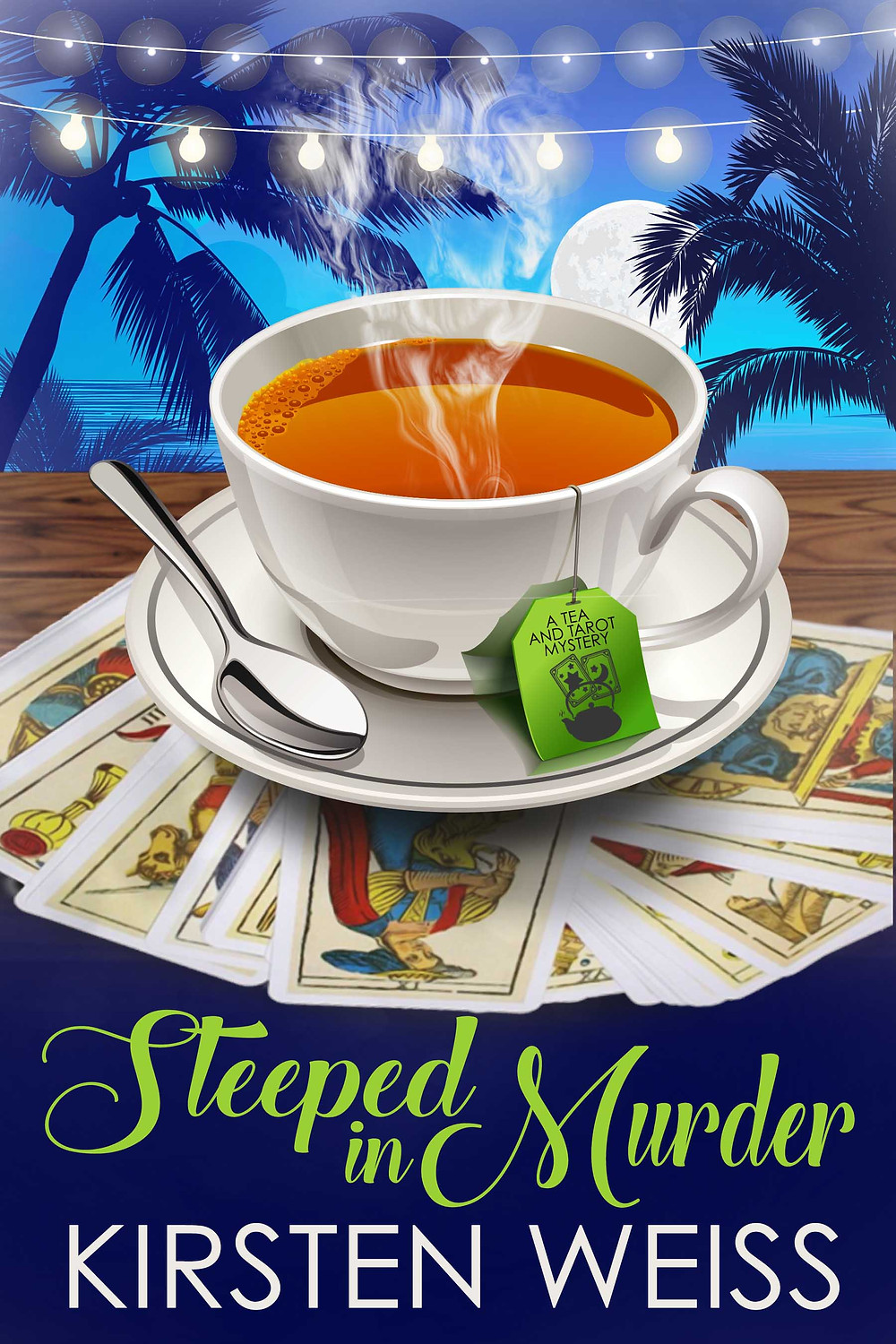 Steeped in Murder Cover - a cozy mystery by Kirsten Weiss