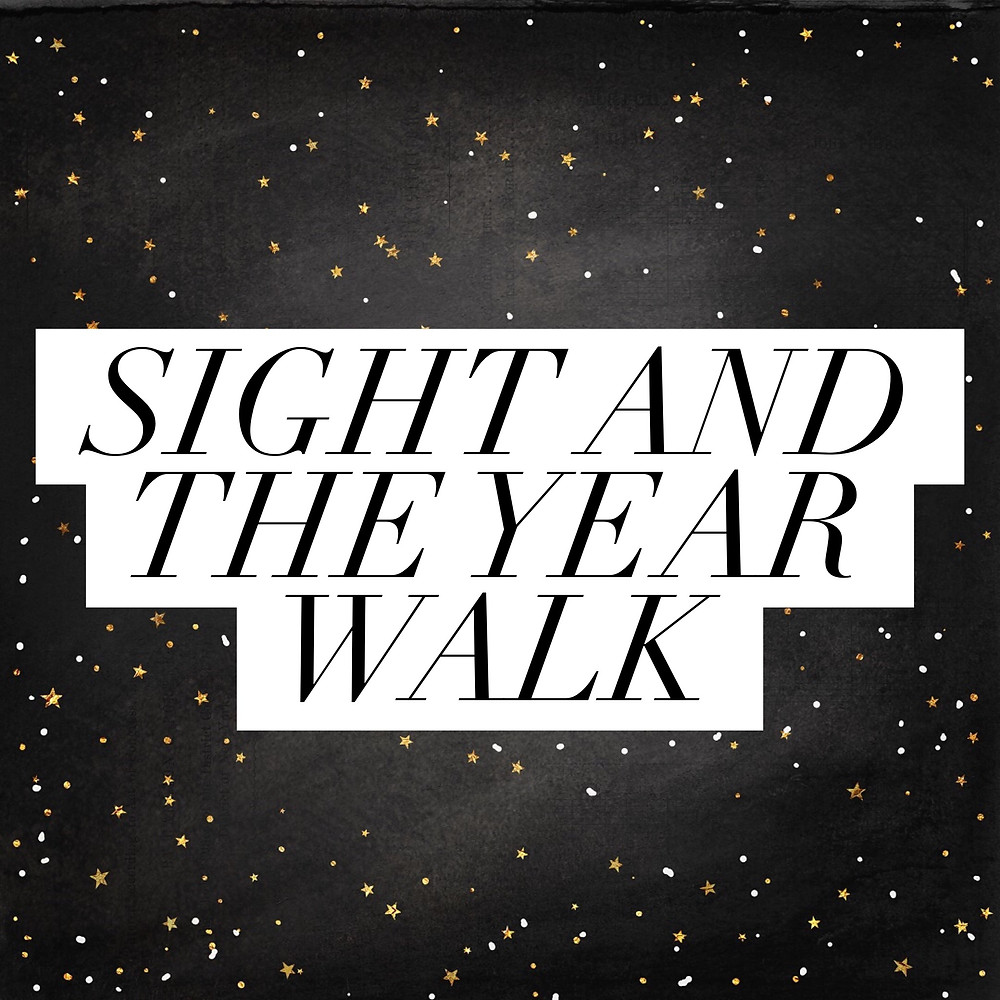Sight and the Year Walk - From the Witches of Doyle