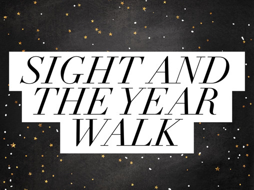 Sight and the Year Walk