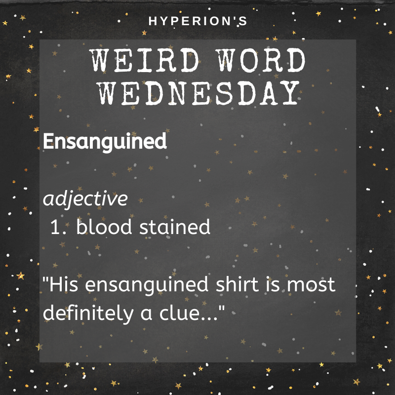 Ensanquined. Adjective. 1. blood stained. Usage: His ensanguined shirt is most definitely a clue.