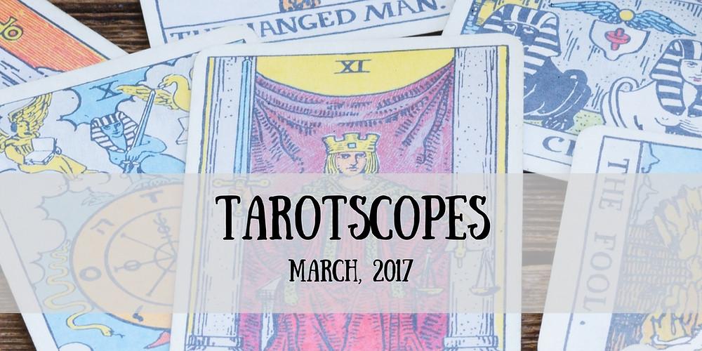 Tarotscopes March 2017