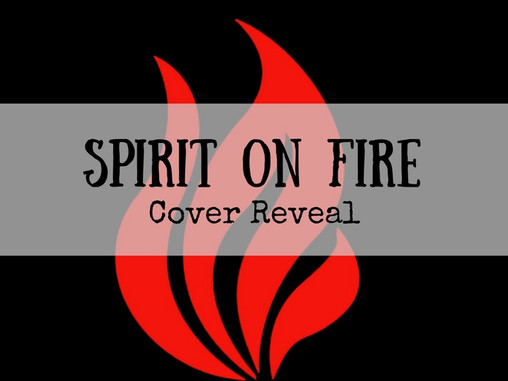 Cover Reveal: Spirit on Fire
