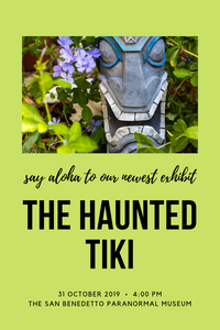 Flyer promoting the new haunted tiki exhibit at the Perfectly Proper Paranormal Museum